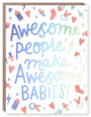Awesome People  Awesome Babies - Baby Card