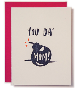 You Da Mom! - Mother's Day Card