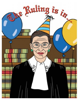 The Ruling is in - RBG Birthday Card