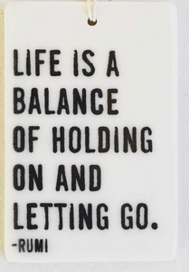 Life is a balance - Mini Porcelain Wall Tag