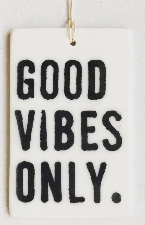 Good Vibes Only - Mini Porcelain Wall Tag