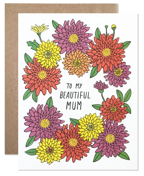 To My Beautiful Mum - Mother's Day Card