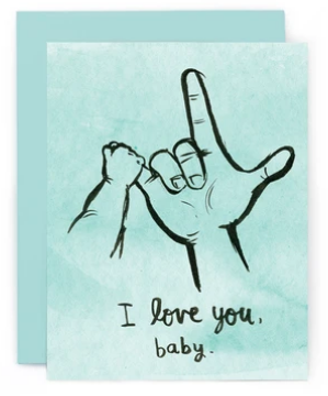 I Love You Baby - New Baby Card