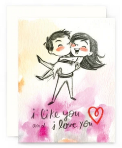 I Like You and I Love You - Love Card