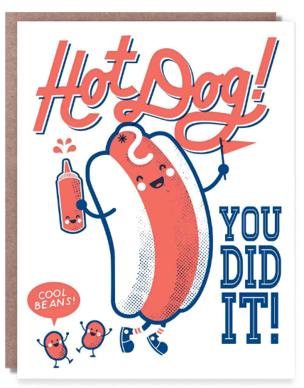 Hot Dog! You did it! - Congratulations Card