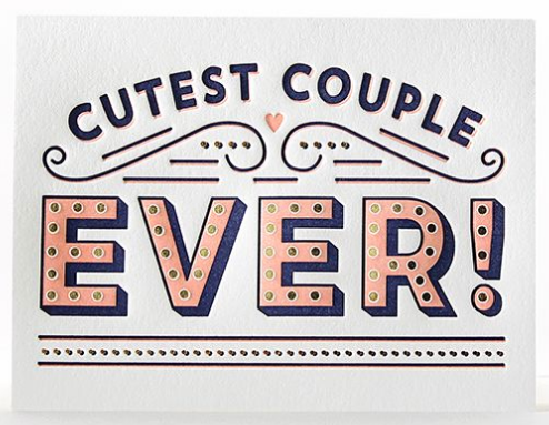 Cutest Couple Ever -Engagement/Wedding Card