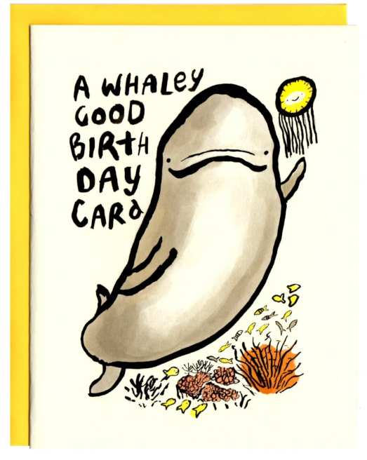 A Whaley Good Birthday - Birthday Card