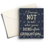 Promise Not to Ask - Graduation Card