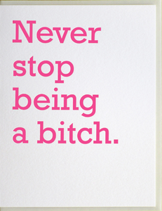 Never Stop - Humor Card