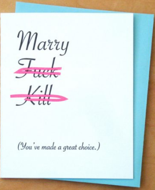Marry/F/Kill - Engagement/Wedding Card