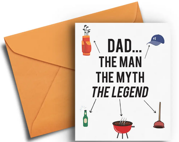 The Man, The Myth, The Legend - Father's Day Card