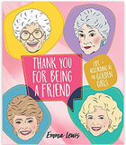 Thank You for Being a Friend - Life According to the Golden Girls