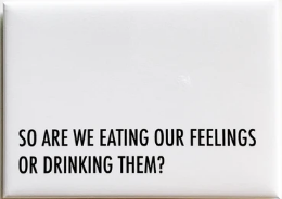 Eating/Drink Feelings Magnets
