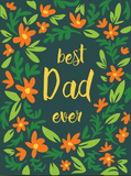 Best Dad Ever - Father's