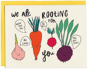 We are All Rooting for You - Congratulations/Support Card