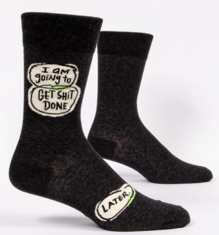 Getting Sh*T Done...Later - Mens Crew Sock