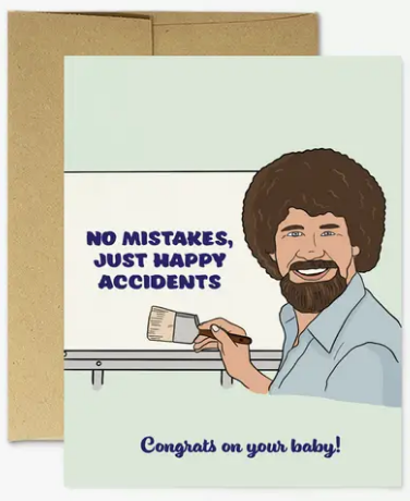 Bob Ross Happy Accidents - New Baby Card