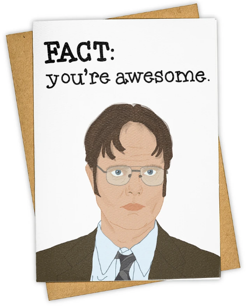 Dwight Fact Card - Friendship/Thank You Card