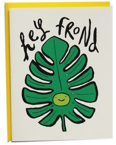 Hey Frond - Friendship Card