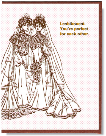Lesbihonest. - Wedding Card