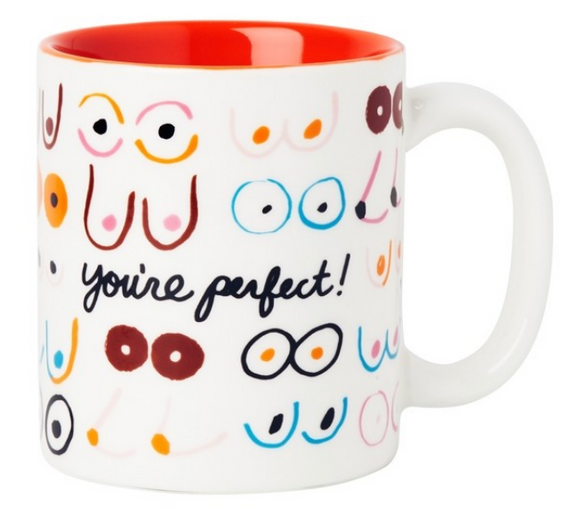Boobs You're Perfect Mug