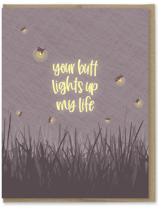 Butt lights up my life - Love Card