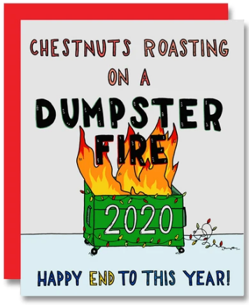 Dumpster Fire 2020 New Year's Card
