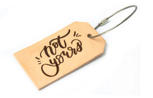 Luggage Tag - Not Yours