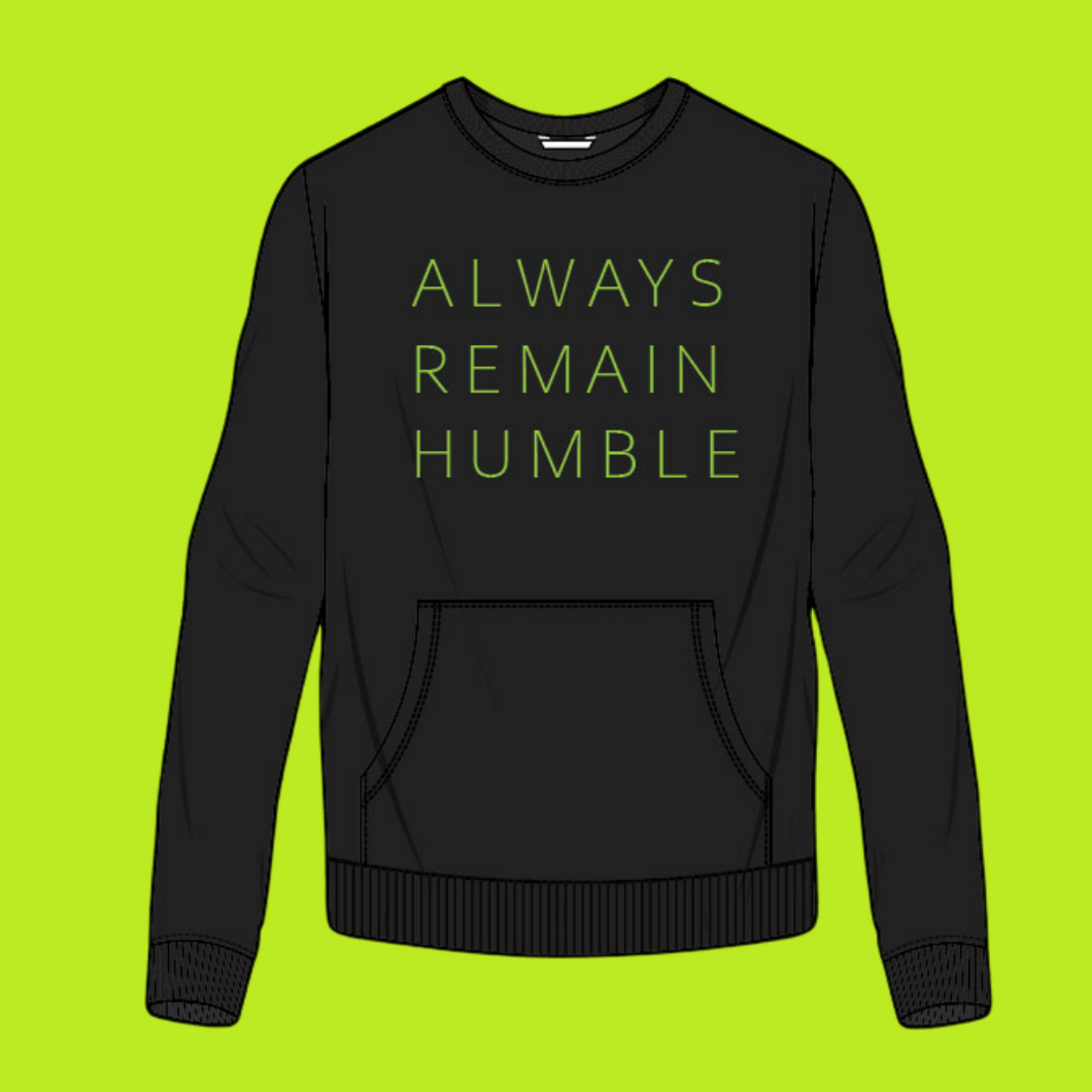 Always Remain Humble Pocket Crewneck (Stay Humble Green & Black)