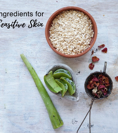 Ingredients for Sensitive Skin! | Soulflower