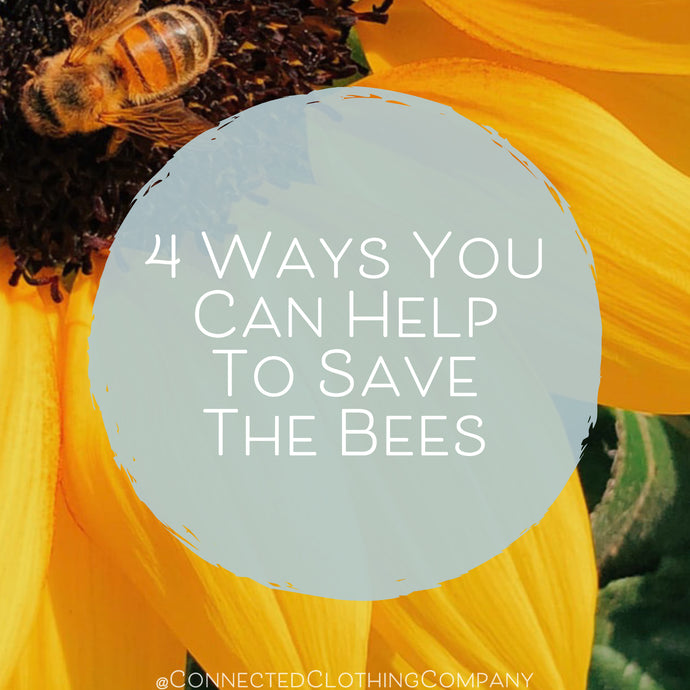 4 Ways You Can Help To Save The Bees
