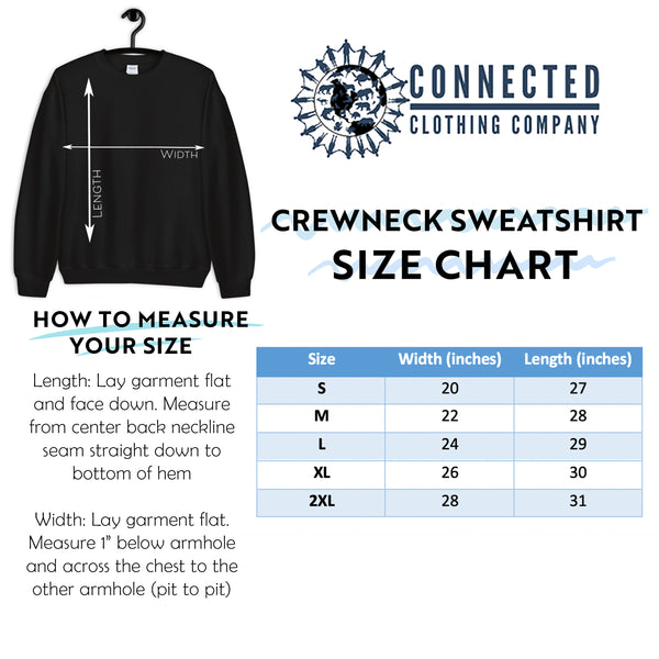 Unisex Crewneck Sweatshirt Size Chart - Connected Clothing Company - Ethically and Sustainably Made - 10% donated to Oceana shark conservation