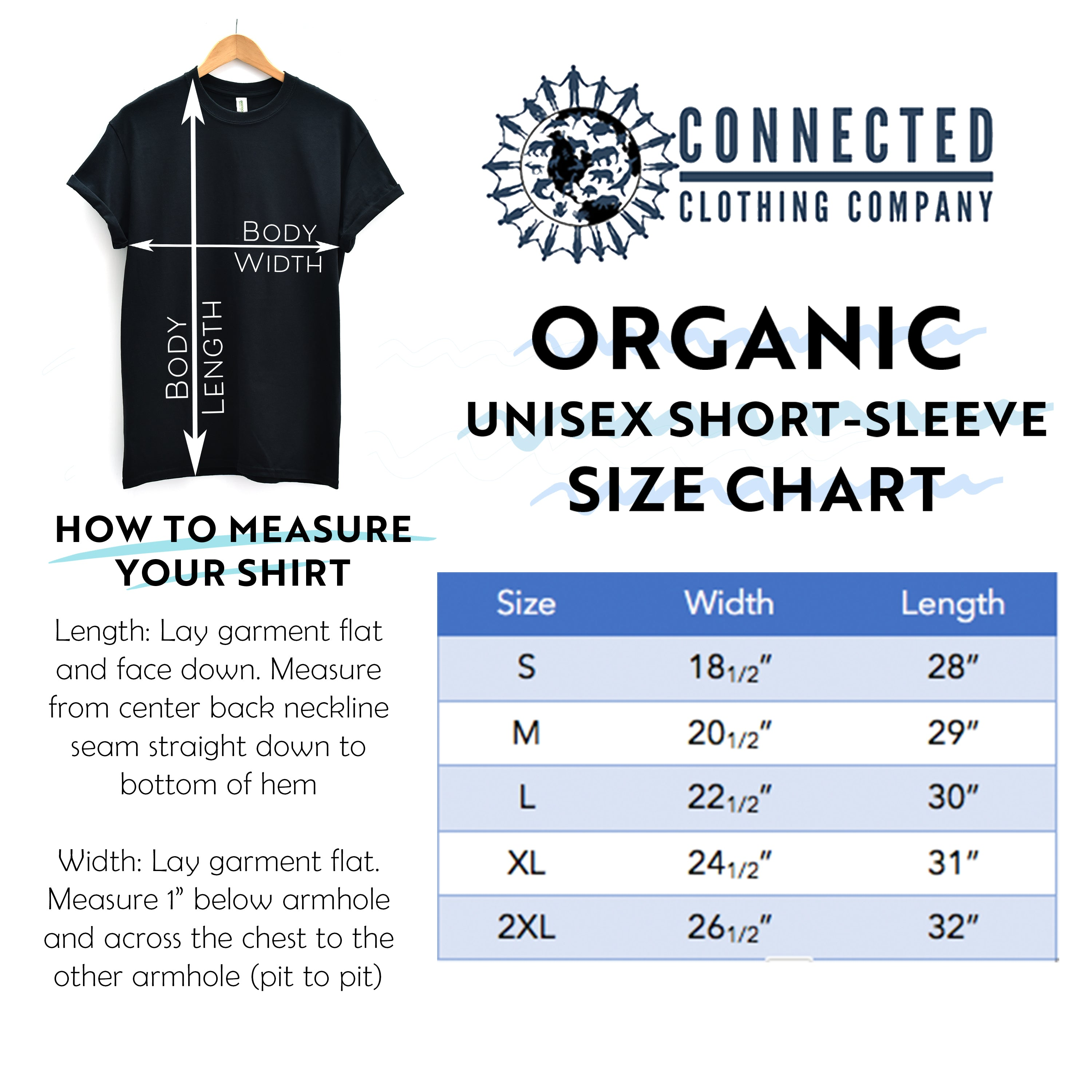 Organic Cotton Unisex Short-Sleeve Tee Size Chart - Connected Clothing Company - Ethically and Sustainably Made - 10% donated to Mission Blue ocean conservation