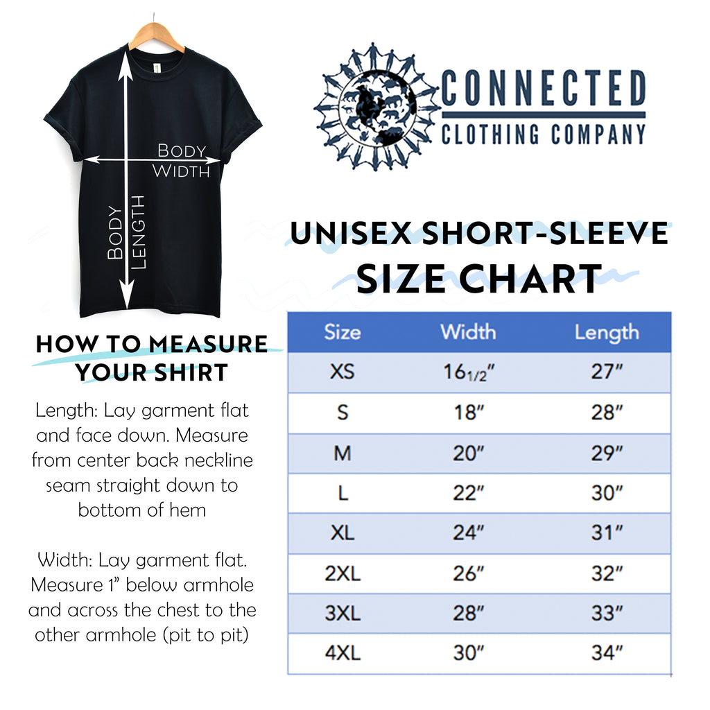 Unisex Short-Sleeve Tee Size Chart - Connected Clothing Company - Ethically and Sustainably Made - 10% donated to Mission Blue ocean conservation