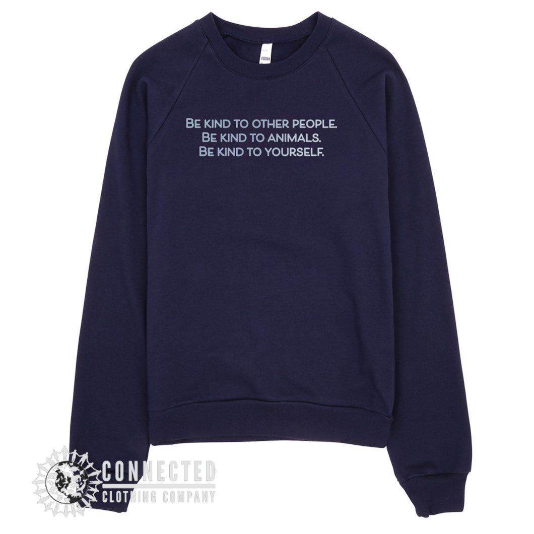 Navy Be Kind To All Sweatshirt reads