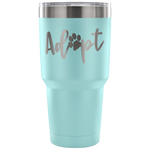 Adopt Powder Coated Tumbler - Connected Clothing Company - 10% of profits donated
