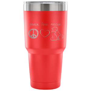 Peace Love Rescue Tumbler - Connected Clothing Company