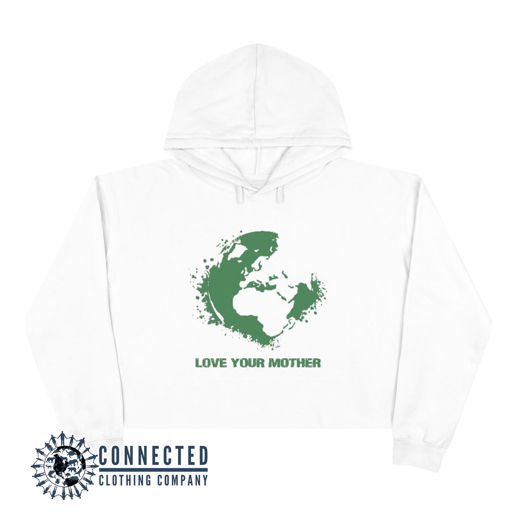 White Love Your Mother Earth Crop Hoodie - Connected Clothing Company - Ethically and Sustainably Made - 10% donated to the Environmental Defense Fund