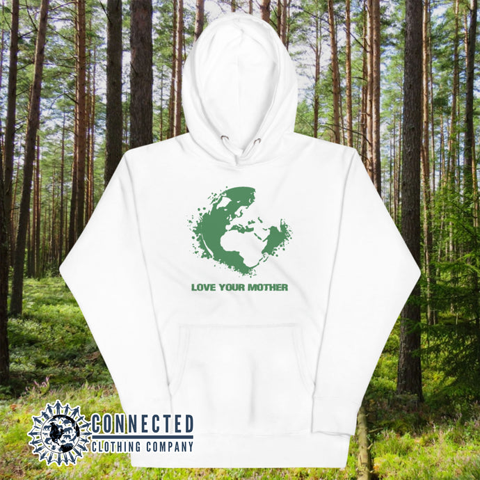 White Love Your Mother Earth Unisex Hoodie - Connected Clothing Company - Ethically and Sustainably Made - 10% donated to the Environmental Defense Fund