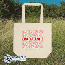 Load image into Gallery viewer, No Plastic One Planet Organic Cotton Tote Bag- Connected Clothing Company - Ethically and Sustainably Made - 10% donated to Mission Blue ocean conservation