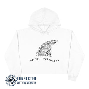 White Protect Our Sharks Crop Hoodie - Connected Clothing Company - Ethically and Sustainably Made - 10% of profits donated to shark conservation and ocean conservation