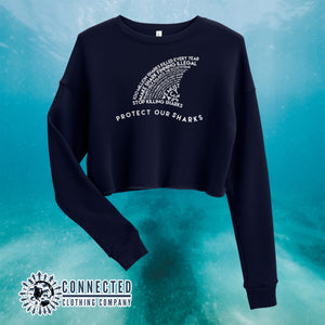 Navy Protect Our Sharks Crop Sweatshirt - Connected Clothing Company - Ethically and Sustainably Made - 10% of profits donated to shark conservation and ocean conservation