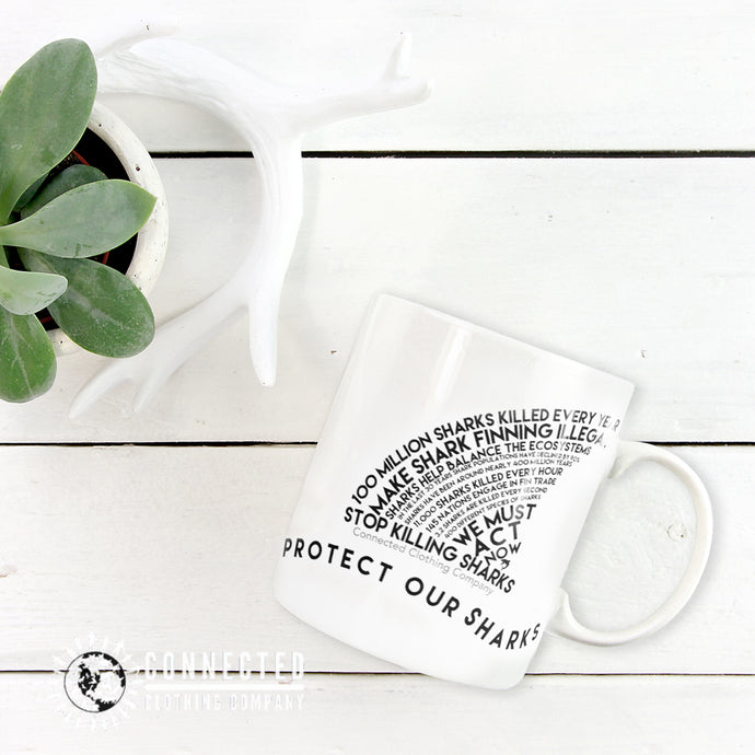 Protect Our Sharks White Mug - Connected Clothing Company - Ethically and Sustainably Made - 10% donated to Oceana shark conservation