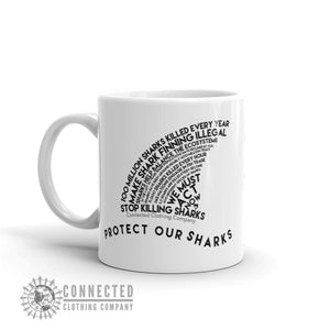 Right Side of Protect Our Sharks White Mug - Connected Clothing Company - Ethically and Sustainably Made - 10% donated to Oceana shark conservation