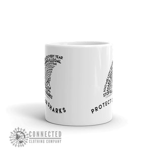 Front of Protect Our Sharks White Mug - Connected Clothing Company - Ethically and Sustainably Made - 10% donated to Oceana shark conservation