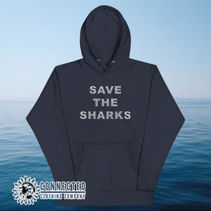 Navy Save The Sharks Unisex Hoodie - Connected Clothing Company - Ethically and Sustainably Made - 10% donated to Oceana shark conservation