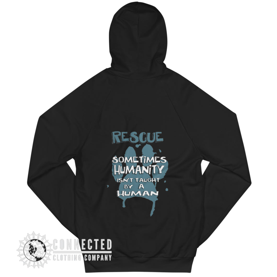 Back of Black Show Humanity Unisex Hoodie with print that reads