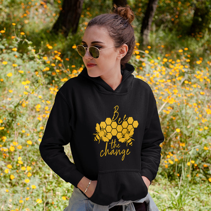 Bee The Change Unisex Hoodie - Connected Clothing Company - 10% of profits donated