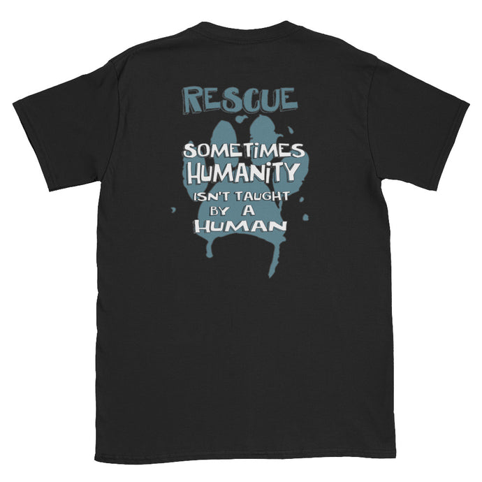 Back of Black Show Humanity Unisex T-Shirt - Connected Clothing Company - 10% of profits donated to SPCA -