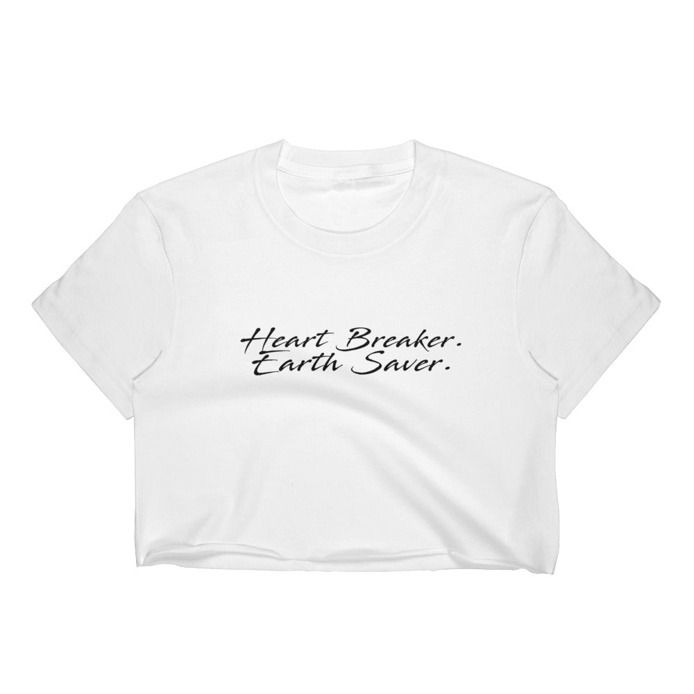 Heart Breaker. Earth Saver. Crop Tee - Connected Clothing Company